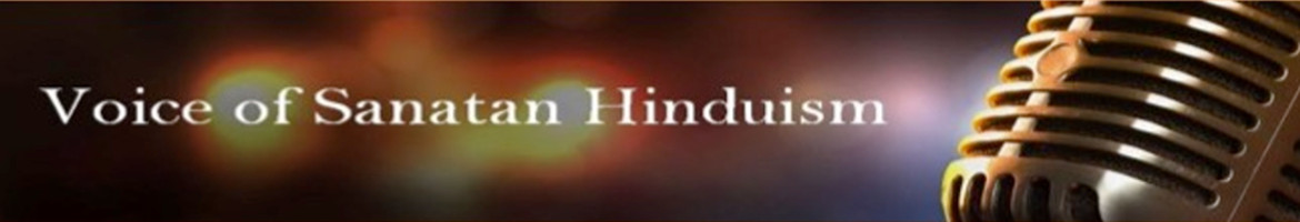 Voice of Sanatana Hinduism